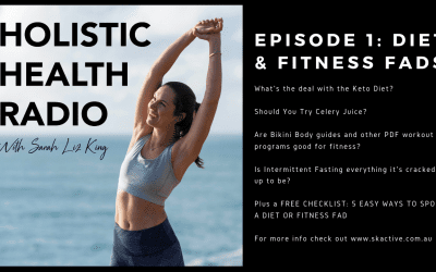 Holistic Health Radio Episode 1: Keto Diets, Celery Juice, Bikini Body Plans and Intermittent Fasting