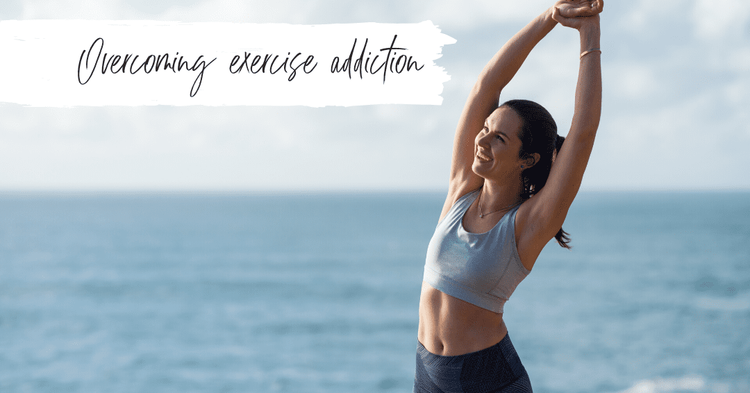 Episode 35: Overcoming Exercise Addiction – How To Break The Cycle Of Compulsive Movement