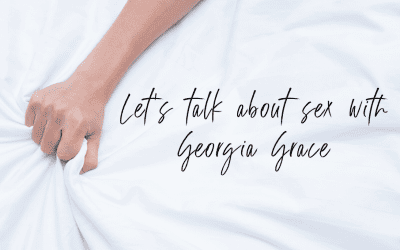 Episode 61: Let's Talk About Sex with Georgia Grace
