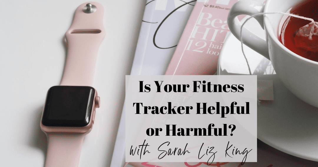 Episode 68. Is your fitness tracker helping or harming your relationship with exercise?