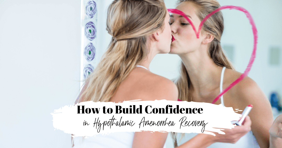 Episode 87. How to Build Confidence in Hypothalamic Amenorrhea Recovery